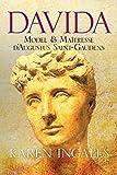 Davida: Model et Maîtresse d'Augustus Saint-Gaudens (French Edition)