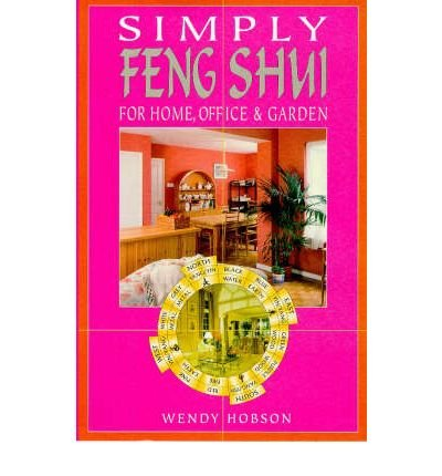 [(Simply Feng Shui)] [Author: Wendy Hobson] published on (October, 1998)