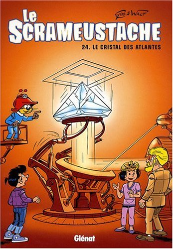 Le Scrameustache, Tome 24 : Le cristal des Atlantes