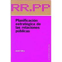 Planificación estratégica de las relaciones públicas: 46 (Comunicación)