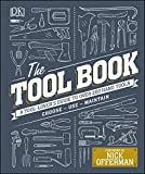 The Tool Book: A Tool-Lover's Guide to Over 200 Hand Tools (Dk) (English Edition)