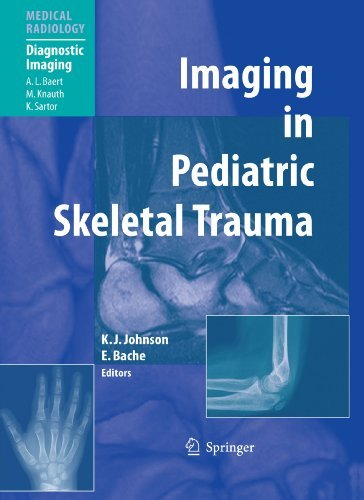 Imaging in Pediatric Skeletal Trauma: Techniques and Applications (Medical Radiology) (2009-09-12)