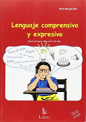 Lenguaje comprensivo y expresivo: ejercicios prácticos