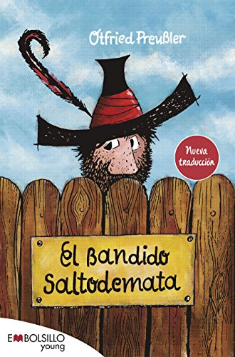El bandido Saltodemata (EMBOLSILLO) por Otfried Preußler