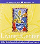 Living From Your Centre (Inner Vision Series)