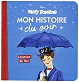 Telecharger Livres MARY POPPINS Mon Histoire du Soir L histoire du film (PDF,EPUB,MOBI) gratuits en Francaise