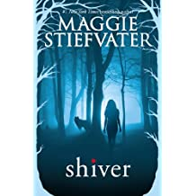 Shiver (The Wolves of Mercy Falls Book 1) (English Edition)