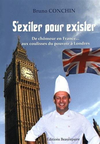 S'exiler pour exister : De chômeur en France... aux coulisses du pouvoir à Londres