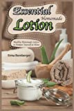 Best After Tanning Lotions - Essential Homemade Lotion: Healthy Homemade Lotions to Pamper Review