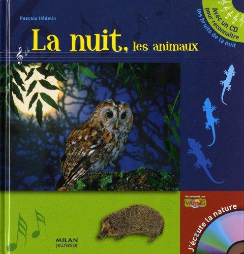 La nuit, les animaux (1CD audio)