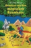 Abenteuer mit dem magischen Baumhaus: Neuausgabe - Mary Pope Osborne