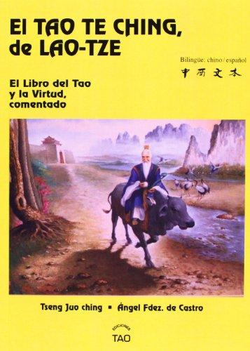 Tao Te Ching : el libro del tao y la virtud por She Lao