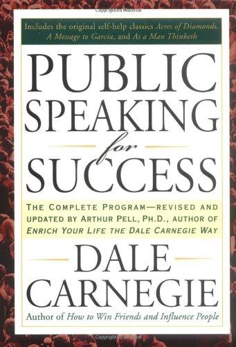 Public Speaking for Success: - Dale Carnegie