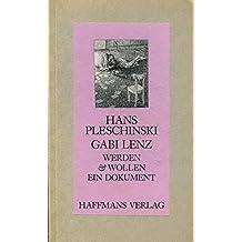 Gabi Lenz. Werden und Wollen