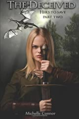 The Deceived: Volume 2 (Hers To Save) Paperback