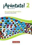 ¡Apúntate! - Nueva edición: Band 2 - Mi cuaderno de gramática: Grammatik zum Selberschreiben mit Lösungen online