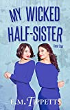 My Wicked Half-Sister (Someone Else's Fairytale Book 4)