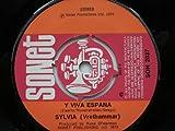 "Vrethammar, Sylvia Y Viva Espana 7"" Sonet SON2037 EX 1973"