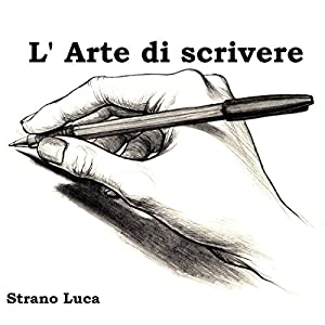 L' Arte di scrivere