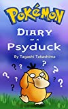 #6: Pokemon: Diary of a Psyduck