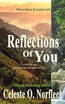 Reflections Of You (Santos Brothers) by [Norfleet, Celeste]