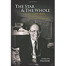 The Star and the Whole: Gian-Carlo Rota on Mathematics and Phenomenology