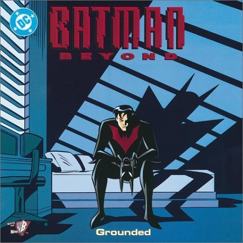 Batman Beyond: Grounded (Pictureback(R)) by Sholly Fisch (2002-05-28)