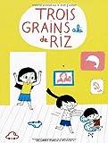 Trois grains de riz (Tome 1)