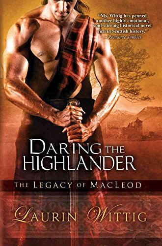 [(Daring the Highlander)] [By (author) Laurin Wittig] published on (September, 2012)