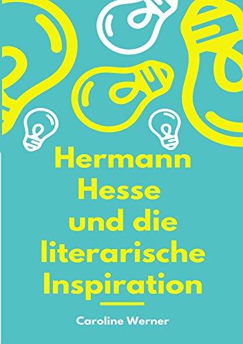 Hermann Hesse und die literarische Inspiration