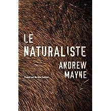 Le Naturaliste (Une enquête de Theo Cray t. 1)