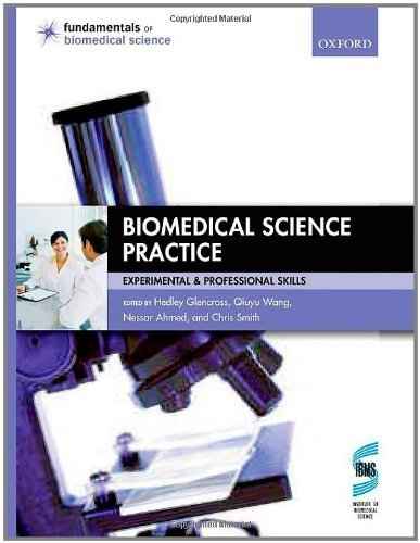 Biomedical Science Practice: experimental and professional skills (Fundamentals of Biomedical Science) by Glencross, Hedley (2010) Paperback