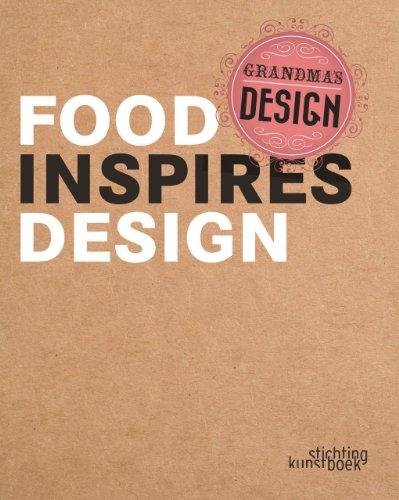 Grandma's Design: Food Inspires Design