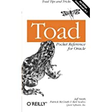 Toad Pocket Reference for Oracle (Pocket Reference (O'Reilly)) by Jeff Smith (2005-06-10)