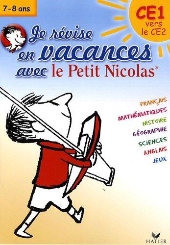 Je révise en vacances avec le Petit Nicolas, CE1 vers le CE2