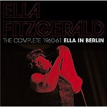 The Complete 1960-61 Ella In Berlin+11 Bonus Tra