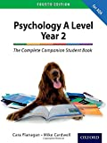 The Complete Companion for AQA Psychology A Level: Year 2 Fourth Edition Student Book...