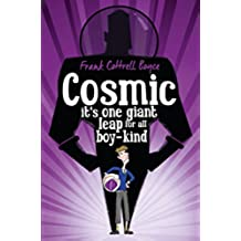 Cosmic. It's One Giant Leap for All Boy-Kind