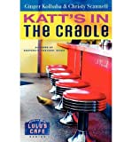 [(Katt's in the Cradle)] [Author: Ginger Kolbaba] published on (March, 2009)