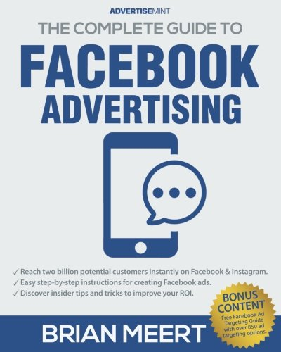 Pdf download the complete guide to facebook advertising full pages give the ultimate guide to using facebook advertising to generate more leads more clients and massive roi nicholas kusmich on amazon com free shipping on fandeluxe Gallery