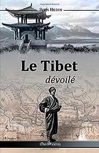 Le Tibet dévoilé par Sven Hedin