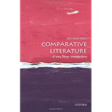 Comparative Literature: A Very Short Introduction (Very Short Introductions)