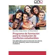 Programa de formación para la resolución de conflictos estudiantiles