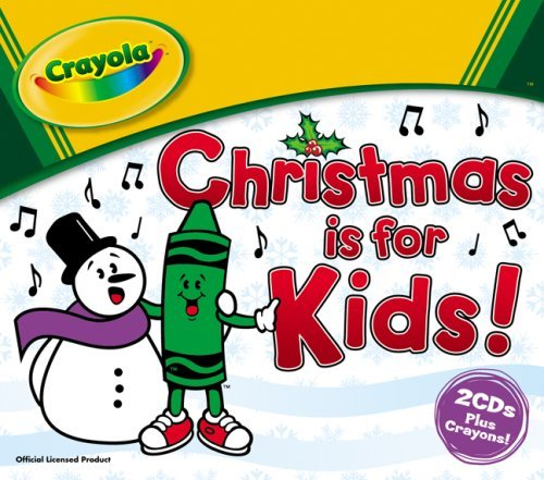 Price comparison product image Crayola Christmas Is for Kids by Crayola