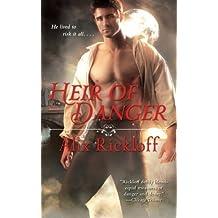 Heir of Danger (Heirs of Kilronan) by Alix Rickloff (2014-09-20)
