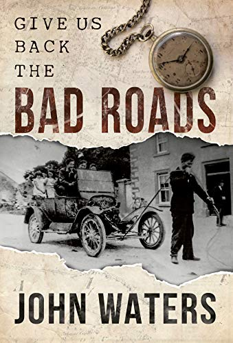 Give Us Back the Bad Roads Cover Image