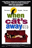 When the Cat's Away Affiche du film Poster Movie Quand le chat loin (27 x 40 In - 69cm x 102cm) Style A