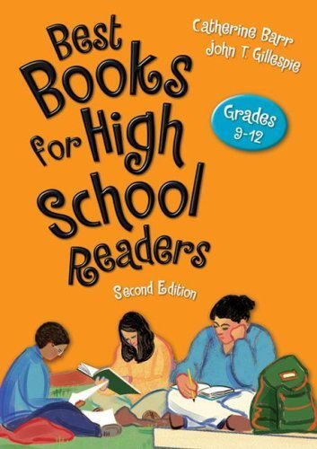 Best Books for High School Readers: Grades 9-12 by Barr, Catherine, Gillespie, John T. (2009) Hardcover