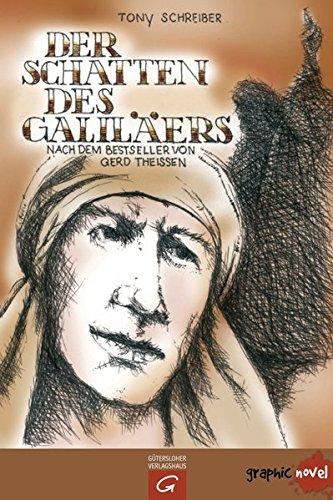 Der Schatten des Galilers: nach dem Bestseller von Gerd Theien