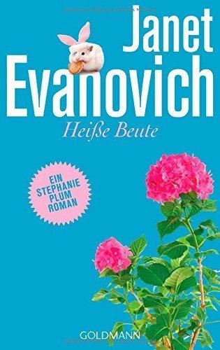 Heiße Beute: Ein Stephanie-Plum-Roman von Janet Evanovich (1. März 2005) Taschenbuch -